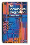 The Sociological Imagination - C.Wright Mills